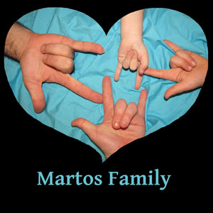 The Martos family signs I Love You